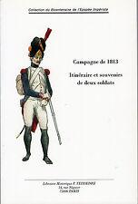 C1 NAPOLEON Lambry CAMPAGNE DE 1813 Itineraire Souvenirs Deux Soldats ALLEMAGNE
