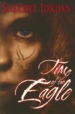 Time Of The Eagle by Sherryl Jordan  HC new