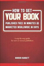 How to Get Your Book Published Free in Minutes and