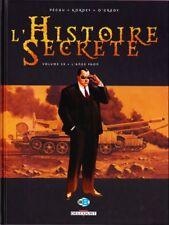 HISTOIRE SECRETE  ** TOME 25 L ANGE PAON ** EO NEUF KORDEY/PECAU/O GRADY