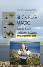 Buck Bug Magic: Catch More Atlantic Salmon (Paperback or Softback)