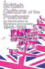 British Culture of the Post-War: An Introduction to Literature and Society 1945-