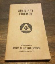 1941 Handbook for Auxiliary Firemen - U.S. Office of Civilian DefenseWW2 WAR