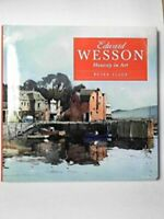 Edward Wesson: Honesty in Art by Slade, Peter Hardback Book The Fast Free