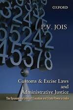 Customs and Excise Laws and Administrative Justice The Dynamics of Indirect Taxa