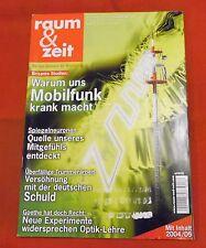 Raum & Zeit 2006 24. Jahrgang Nr 139 , Warum uns Mobilfunk krank macht - Goethe
