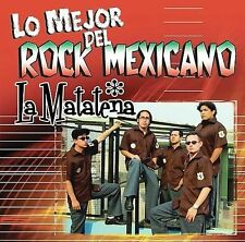 Lo Mejor del Rock Mexicano * by Matatena (CD, Apr-2006, Universal Music Latino)