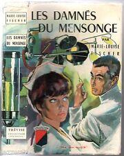 MARIE-LOUISE FISCHER ° LES DAMNES DU MENSONGE ° JAQUETTE JEF DE WULF ° 1963