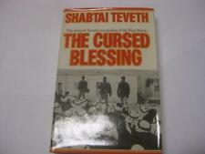 The cursed blessing;: The story of Israel's occupation of the West Bank by Shabt