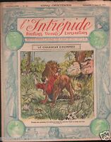 L'INTREPIDE N°33 1911 CHASSE HUNTING LION  ILLUSTRATION JOURNAL JEUNESSE