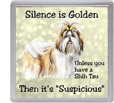 """Pekingese Dog Coaster /""""Silence is Golden Unless You have ...../"""" by Starprint"""