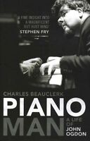 Piano Man: Life of John Ogdon, Beauclerk, Charles, Very Good