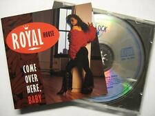 "Royal House ""come Over here baby"" - CD"
