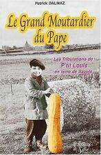 Le Grand Moutardier du Pape.Patrick DALMAZ.La Fontaine de Siloé D004