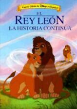 Disney's El Rey Leon: LA Historia Continua (Cuento Clasico De Disney E-ExLibrary