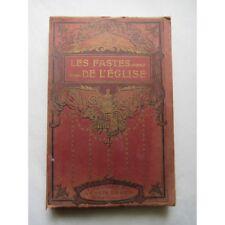 LES FASTES de L'EGLISE - LE TRIOMPHE de la CROIX - L. Le Leu - 1912