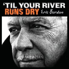'Til Your River Runs Dry * by Eric Burdon (Vinyl, Jan-2013, ABKCO Records)