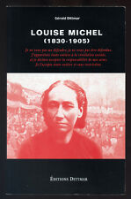 GÉRALD DITTMARD, LOUISE MICHEL 1830-1905