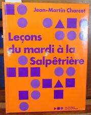 charcot Leçons du mardi à la salpétrière, Notes de cours de MM. BLin, Cha...