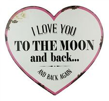 Beautiful Words Heart Shape  I Love You To The Moon & Back & Back Again Tin Sign