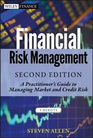 Financial Risk Management + Website : A Practitioner's Guide to Managing Mark...