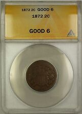 1872 Two Cent Piece 2c ANACS G-6 (Better Coin) *Key Date*