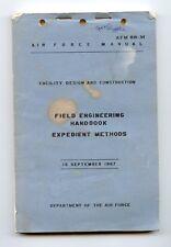 1967 Air Force USAF Book AFM 88-34 Field Engineers Handbook Expedient Methods