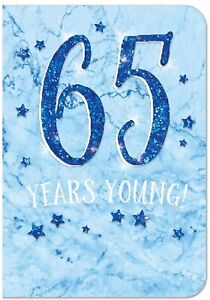 Mens/Male 65 Years Young Card For Age 65 Male