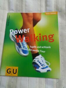 Power Walking Topfit und schlank auf die sanfte Tour -GU Verlag-