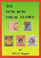 Philatelic Literature: Hong Kong Fiscal Stamps by Frits G Huygen