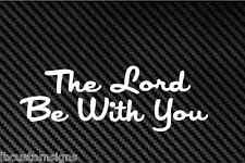 The Lord Be With You Decal Sticker Religion God Jesus Religious Bless pray