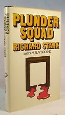Richard Stark PLUNDER SQUAD First edition A Parker novel A FINE COPY!