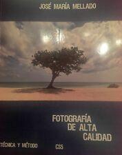 Libro:-Fotografia de Alta Calidad CS5...(Jose Maria Mellado)
