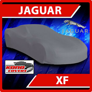 Jaguar XF 2008 2009 2010 2011 2012 2013 2014 2015 CAR COVER - 100% ALL-WEATHER!!