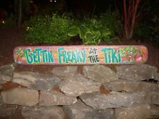GETTIN' FREAKY AT THE TIKI TROPICAL TIKI HUT BAR POOL PATIO BEACH SIGN PLAQUE