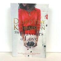 The Flavours of Love by Dorothy Koomson (Large Paperback)