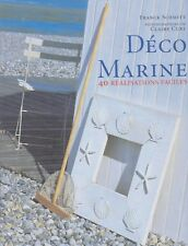 DECO MARINE 40 réalisations faciles livre décoration Franck Schmitt Claire Curt