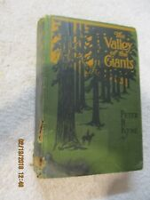"1918, ""The Valley Of The Giants"" Peter B. Kyne"