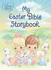 Precious Moments: My Easter Bible Storybook by Thomas Nelson (Board book, 2012)