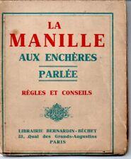 LA MANILLE AUX ENCHERES PARLEE   REGLES ET CONSEILS  1927  */*