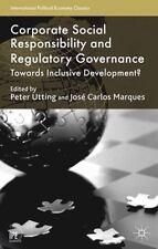 Corporate Social Responsibility And Regulatory Governance: Towards Inclusive ...