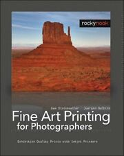 Fine Art Printing for Photographers: Exhibition Qu