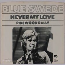 BLUE SWEDE: Never My Love / Pinewood Rally EMI USA 45 w/ PS Super VG++