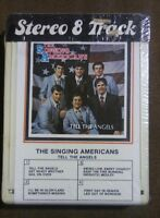 HTF The Singing Americans - Tell the Angels - Stereo 8 Track Southern Gospel NC