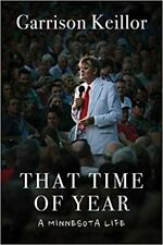 AUTOGRAPHED That Time of Year: A Minnesota Life Garrison Keillor