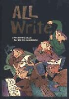 All Write: A Student Handbook for Writing and Learning by Dave Kemper, Patrick S