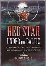 Red Star Under the Baltic (Pen & Sword 2004 1st) Victor Korzh