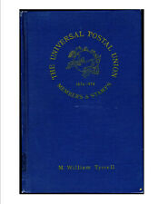 Book, Stamps, Upu, The Universal Postal Union book 1874-1974, Tyrrell 354 pages