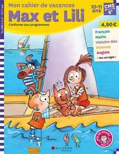 Max et Lili ; CM2-6e ; mon cahier de vacances