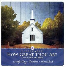 How Great Thou Art: Country Hymns (Lifescapes) [CD]